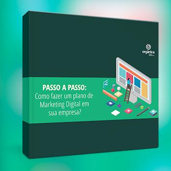 Como fazer um plano de Marketing Digital em sua empresa